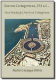 Guerras cartaginesas, 264 a.c... - Autor independente