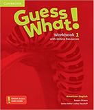 Guess What! 1 - Workbook With Online Resources - American English - Cambridge