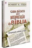 Guia Básico Para a Interpretação da Bíblia - Casa publicadora das asembleias de deus