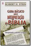 Guia Básico Para Interpretacão da Bíblia: Interpretando Conforme as Regras - Cpad