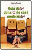 Guia Da(o) Dona(o) de Casa Maderna(o) - Contexto