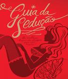 Guia Da Seducao - Os Melhores Truques Das Stripper - Marco zero
