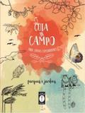 Guia de campo para jovens exploradores - Lume livros