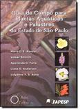 Guia de Campo Para Plantas Aquáticas e Palustres do Estado de São Paulo - Holos