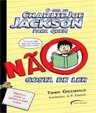 Guia De Charlie Joe Jackson Para Quem Nao Gosta De Ler, O - Novo seculo