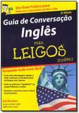Guia de Conversação Inglês Para Leigos - Alta books