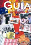 Guia de usos y costumbres de espana - Edelsa (anaya)