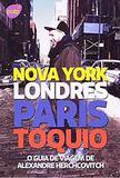 Guia de viagem de alexandre herchcovitch, o nova york, londres, paris,toquio - Pulp ideias