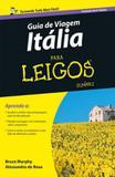 GUIA DE VIAGEM - ITALIA PARA LEIGOS - TRADUCAO DA 6ª ED - Alta books