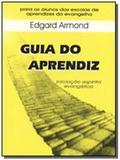 GUIA DO APRENDIZ  INICIAcÃO ESPÍRITA EVANGÉLICA - Alianca
