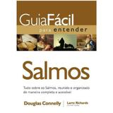 Guia Fácil Para Entender Salmos - Larry Richards - Thomas nelson brasil