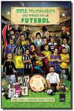 Guia politicamente incorreto do futebol - Leya