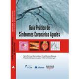 Guia Pratico De Sindromes Coronarias Agudas - Editora atheneu rio
