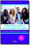 Guia pratico para a comunicacao em ingles - Disal editora