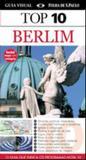 Guia Top 10 Berlim - O Guia Que Indica Os Programas Nota 10 / Schunernann - Publifolha ed
