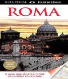 Guia Visual Folha - Roma - 11 Ed - Publifolha