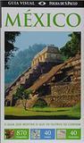Guia Visual - Mexico - Publifolha editora