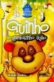 Guinho - a gambazinho sujao - Wak editora
