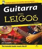 Guitarra Para Leigos - 02 Ed - Alta books