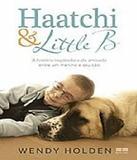Haatchi E Little B - Best seller (record)
