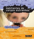 Habitantes De Corpos Estranhos - Projeto