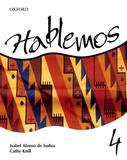 Hablemos 4 Student Book/workbook - Oxford