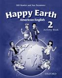 Happy earth 2 american english wb - 1st ed - Oxford university