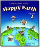 Happy earth 2 class book - Oxford