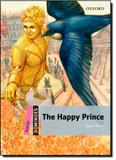 Happy Prince - New Edition - Dominoes Starter Series, The - Oxford do brasil