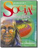 Harcourt social studies  student edition gr 3 our - Houghton mifflin