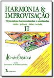 Harmonia e improvisacao: 70 musicas harmonizadas e - Lumiar
