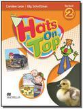 Hats on top 2 big book - Macmillan