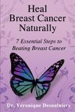 Heal Breast Cancer Naturally - At real estate solutions llc