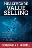 Healthcare Value Selling - Healthcare value institute