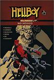 Hellboy no México - Mythos editora