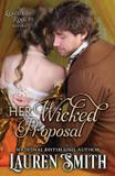 Her Wicked Proposal - Lauren smith