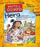 Hera - Rainha Dos Deuses E Esposa Exemplar, Ate Certo Ponto - Vol 02 - Rocco