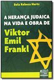 Heranca judaica na vida e obra de viktor emil fran - Jurua