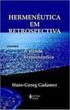Hermenêutica em Retrospectiva - Editora vozes