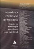 Hermenêutica Constituição Decisão Judicial - Livraria do advogado