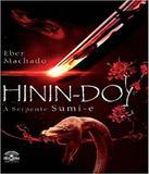 Hinin-do - A Serpente Sumi-e - Editora dracaena