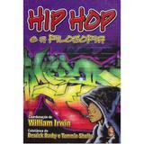 Hip Hop e a Filosofia - Masdras