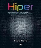 Hiper - Uma Ficcao Espiritual Baseada Em Fatos Reais - Aleph