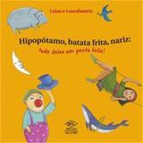 Hipopotamo, Batata Frita, Nariz - Tudo Deixa Um Poeta Feliz! - Diversos