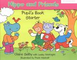 Hippo and friends starter pb - 1st ed - Cambridge university