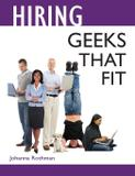 Hiring Geeks That Fit - Rothman consulting group, inc.