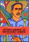 Historia agraria da revoluçao cubana - Alameda