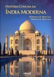 História Concisa da Índia Moderna - Edipro