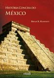 Historia Concisa do Mexico - Edipro