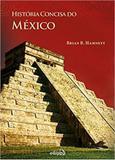 História Concisa do México - Edipro
